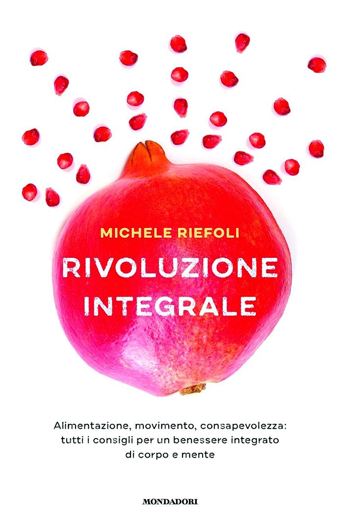 """La """"Rivoluzione integrale"""" di Michele Riefoli, incontro con l'autore"""