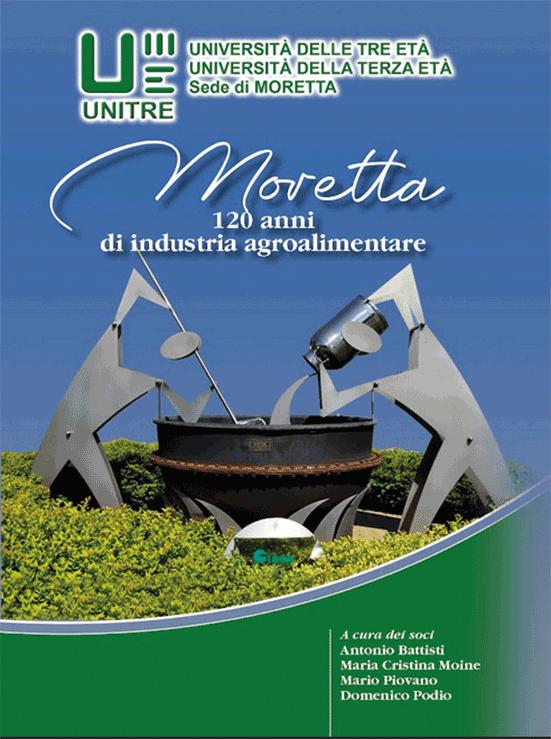 L'industria agroalimentare di Moretta raccontata nel libro dell'Unitre